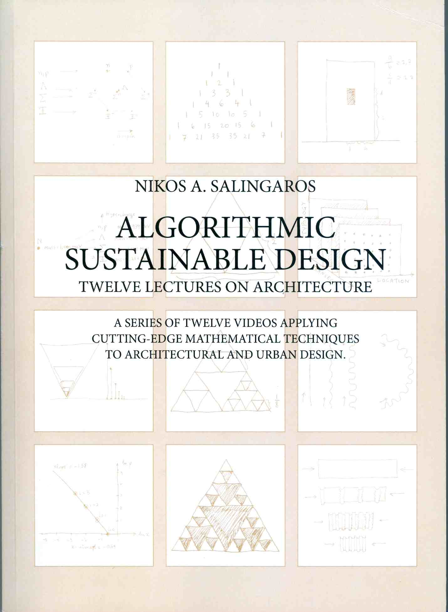 Nikos A Salingaros BOOKS ON ARCHITECTURE COMPLEXITY PATTERNS AND URBANISM