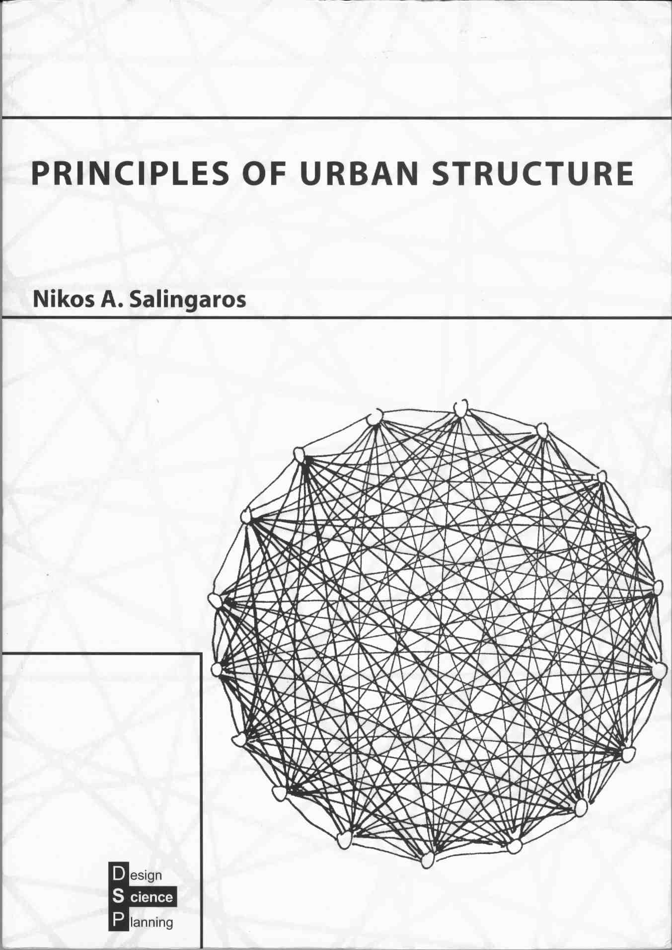By Nikos A Salingaros With Contributions L Andrew Coward And Bruce J West Chapter Introductions Arthur Van Bilsen